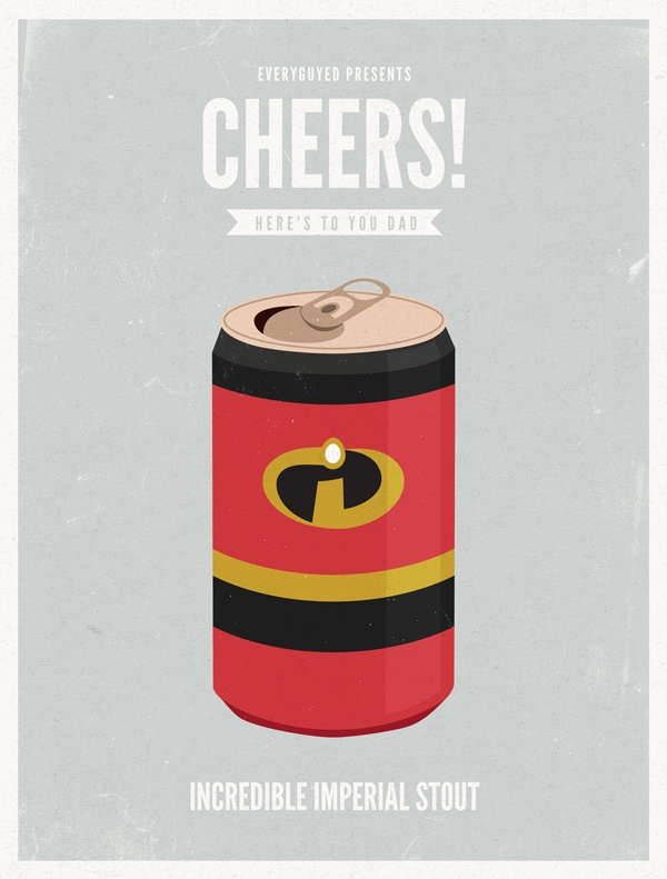 EG cheers fathersday mrincredible Cheers II Animated Dads: 8 Premium Fatherly Brews
